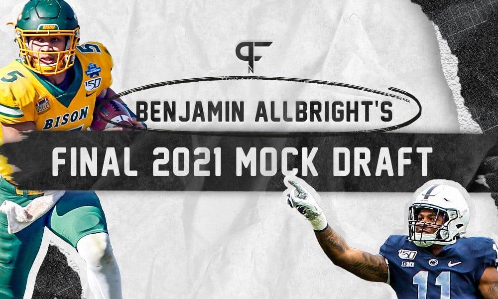 Benjamin Allbrights 1-Round 2021 NFL Mock Draft