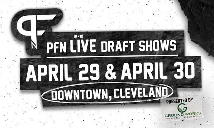 2021 Draft tickets for PFN's live draft show in Cleveland