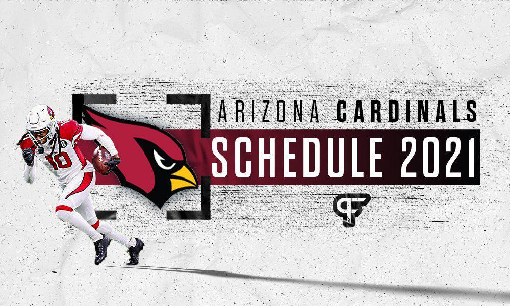 Arizona Cardinals Schedule 2021