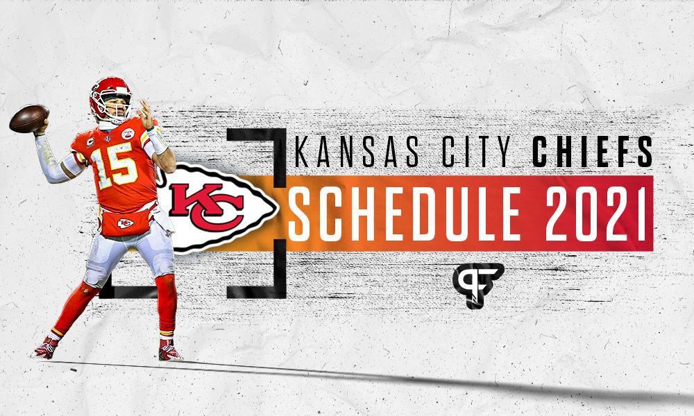 Kansas City Chiefs schedule 2021