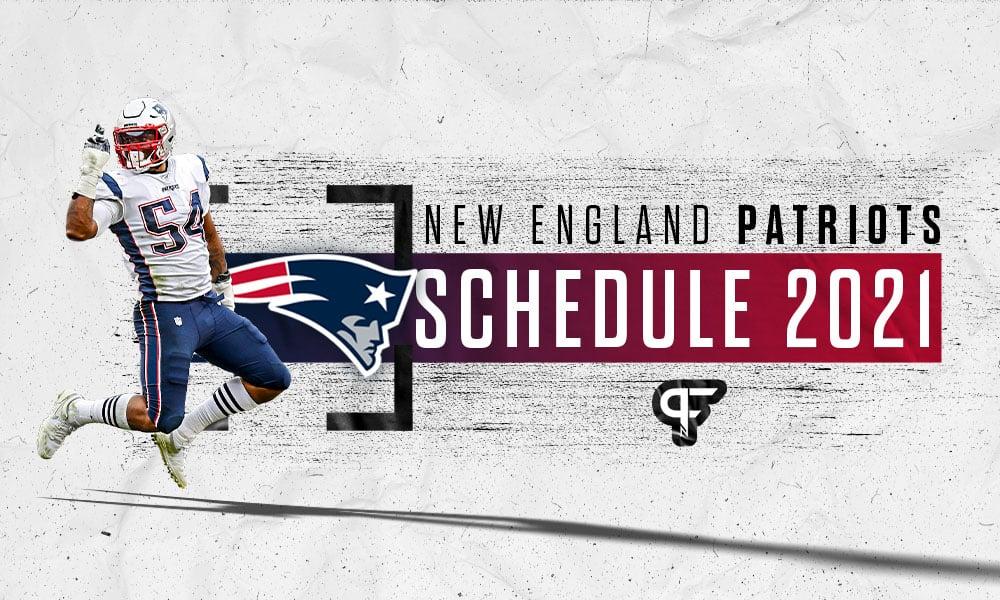 New England Patriots Schedule 2021