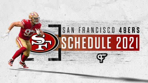 San Francisco 49ers schedule 2021
