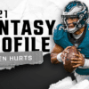 Jalen Hurts' fantasy outlook and projection for 2021