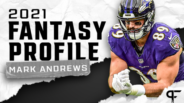 Mark Andrews' fantasy outlook and projection for 2021