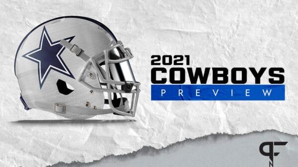 Dallas Cowboys 2021 Season Preview: Can Dak Prescott have a successful return?