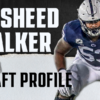 Rasheed Walker, Penn State OT | NFL Draft Scouting Report