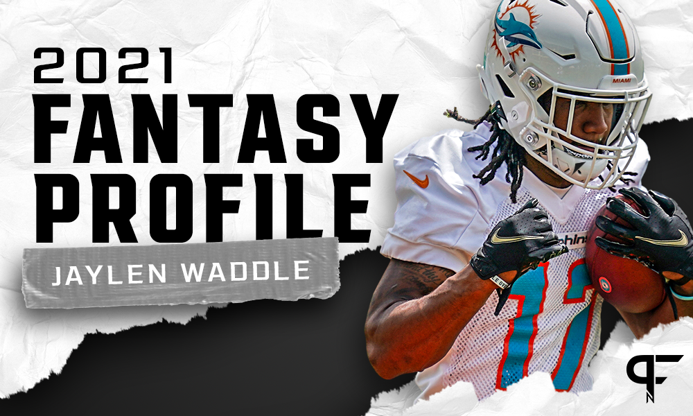 Jaylen Waddle's Fantasy Outlook and Projection for 2021