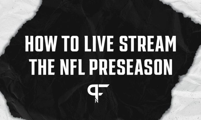 NFL Live Streams: How to watch 2021 NFL preseason games online