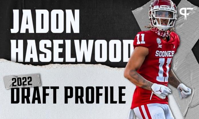 Jadon Haselwood, Oklahoma WR | NFL Draft Scouting Report