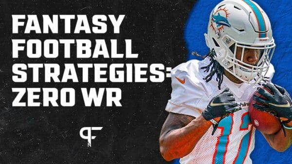 Explaining how zero WR strategy works for fantasy football drafts