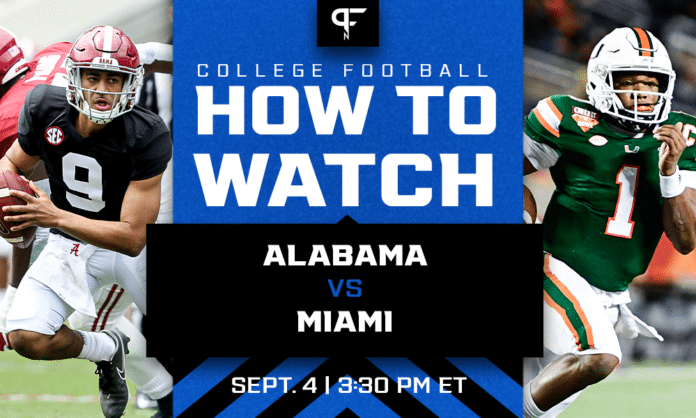 How to watch Miami vs. Alabama in Week 1   Live streams, TV channel, start time, and more