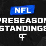 NFL Preseason Standings 2021: How the AFC and NFC shape up