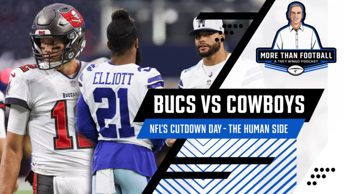 Cowboys vs. Buccaneers season opener, Cam Newton landing spots, and NFL's cutdown day (More Than Football with Trey Wingo)