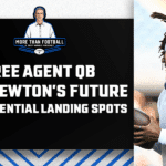 Free agent QB Cam Newton's future and potential landing spots