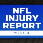 NFL Injury Report Tua Tagovailoa, T.J. Watt injuries impact Week 2 NFL games