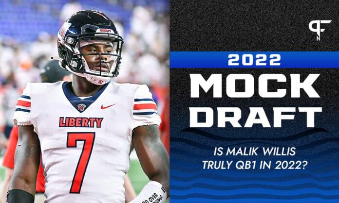 2022 NFL Mock Draft: Is Malik Willis truly QB1 in 2022?