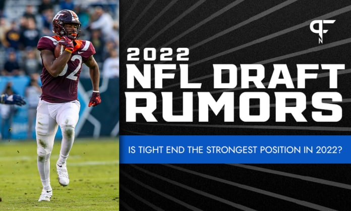 NFL Draft Rumors: Is tight end the strongest position in 2022?